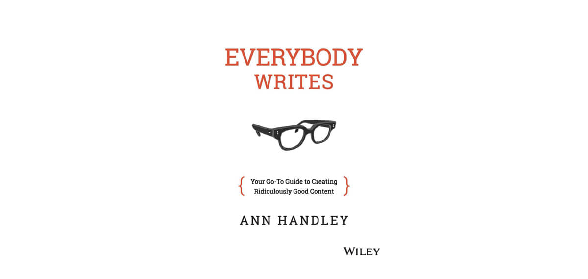 De cover van Ann Handley's book 'Everybody Writes'