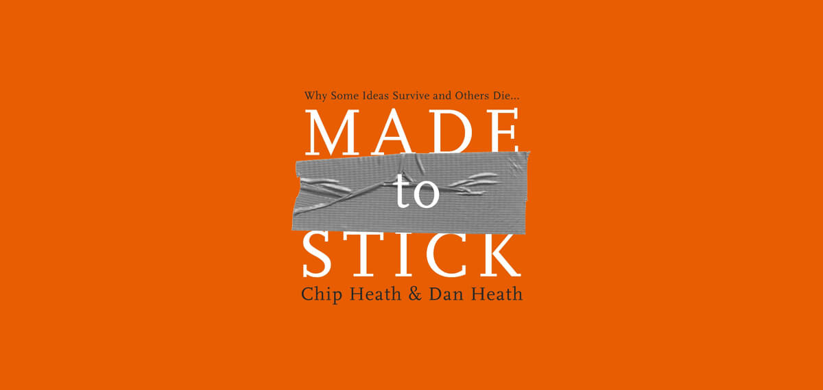 De cover van Chip Heath & Dan Heath's boek 'Made To Stick'